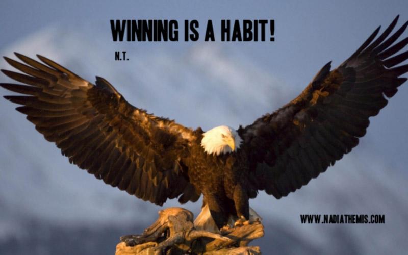 Nadia Themis Blog - Habits, winning, eagle